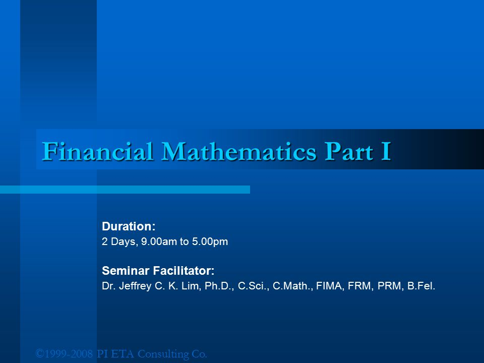 Financial Mathematics Part I