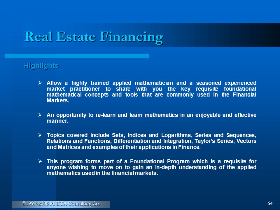 Real Estate Financing Highlights