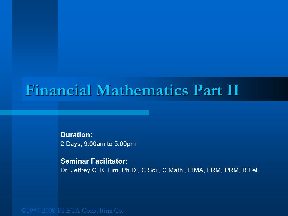 Financial Mathematics Part II