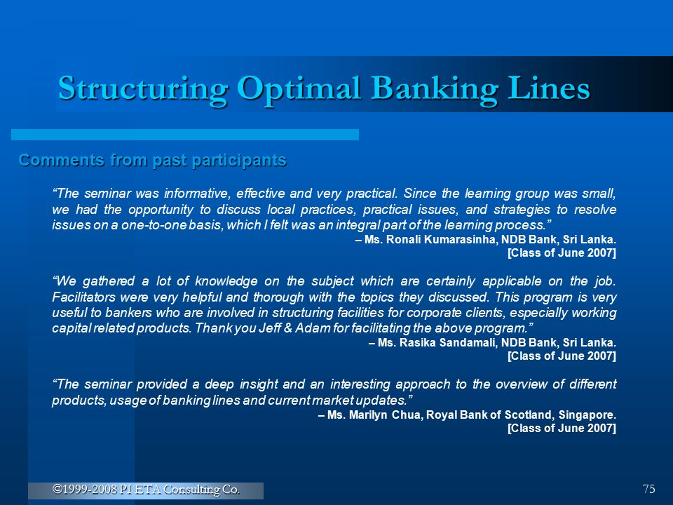 Structuring Optimal Banking Lines