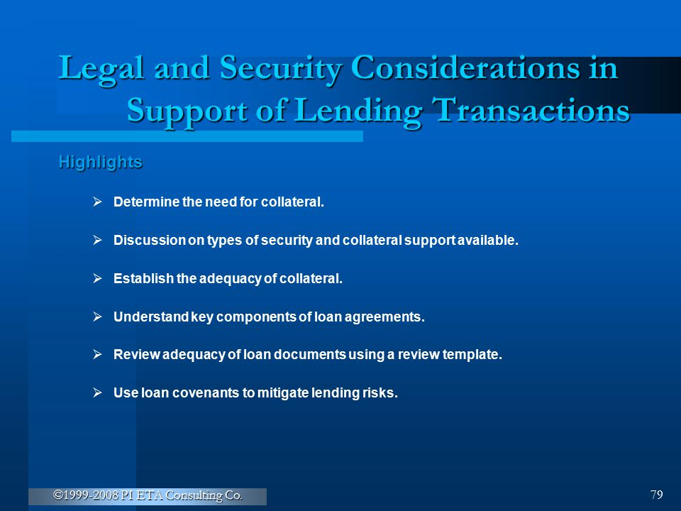 Legal and Security Considerations in Support of Lending Transactions