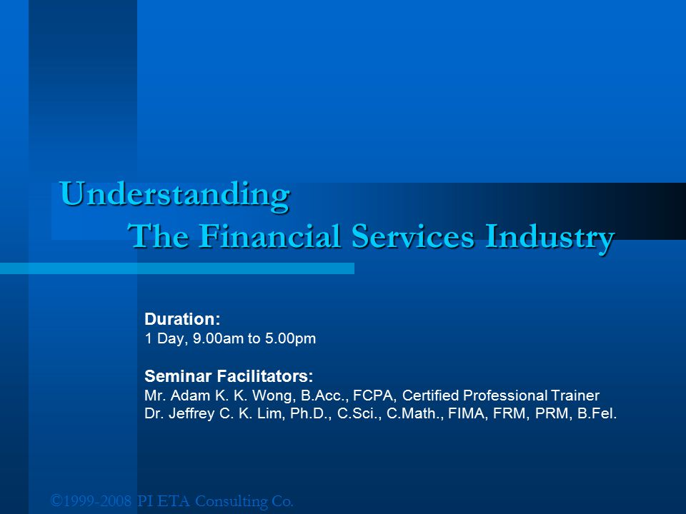 Understanding The Financial Services Industry