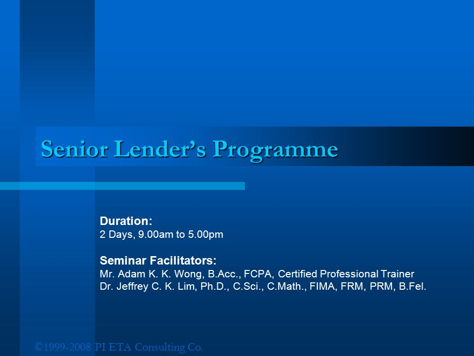 Senior Lender's Programme
