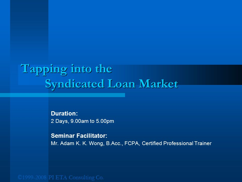 Tapping into the Syndicated Loan Market