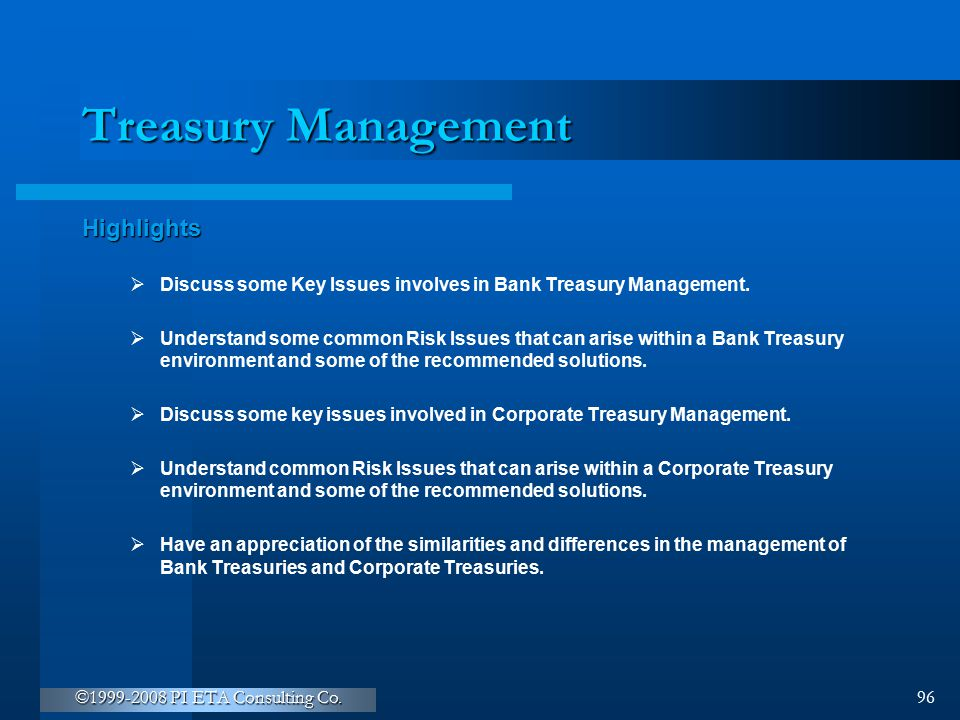 Treasury Management Highlights