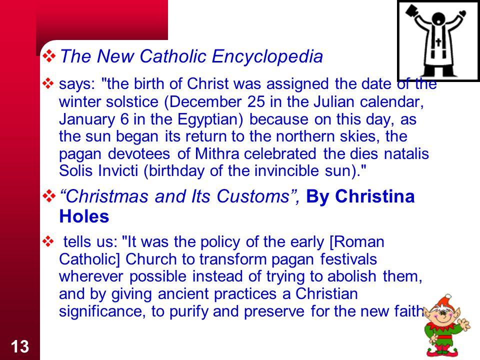 The New Catholic Encyclopedia