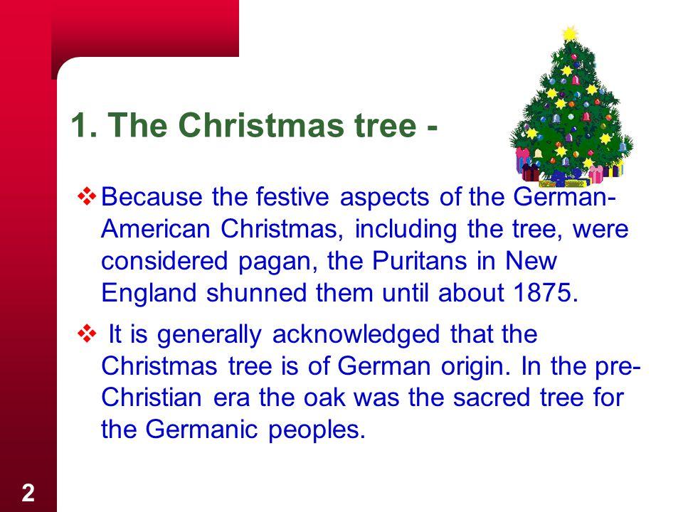 1. The Christmas tree -