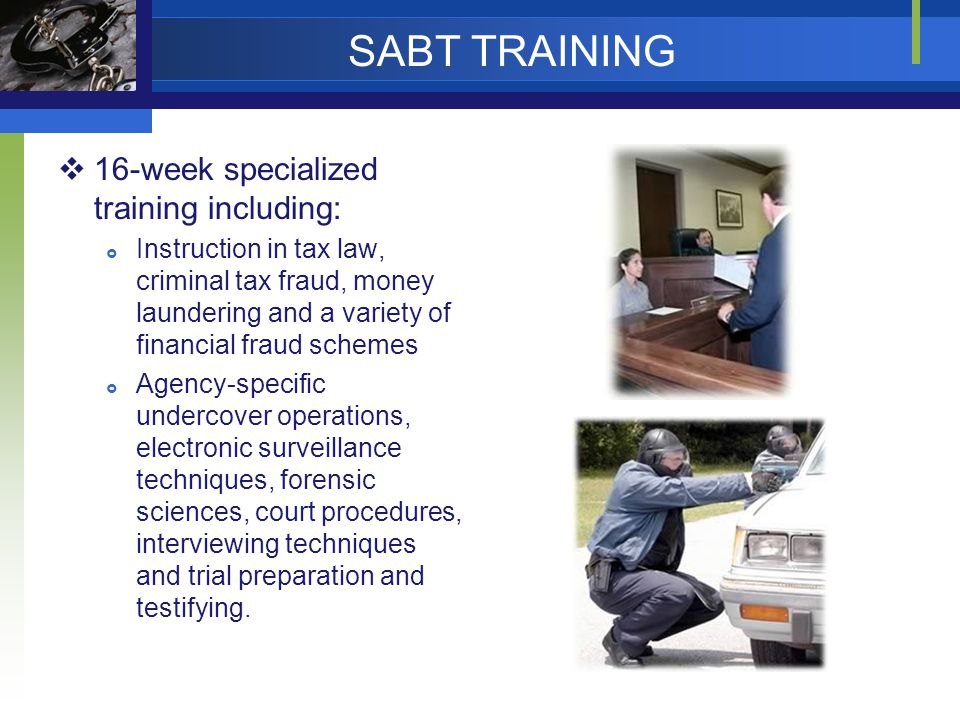 SABT TRAINING 16-week specialized training including: