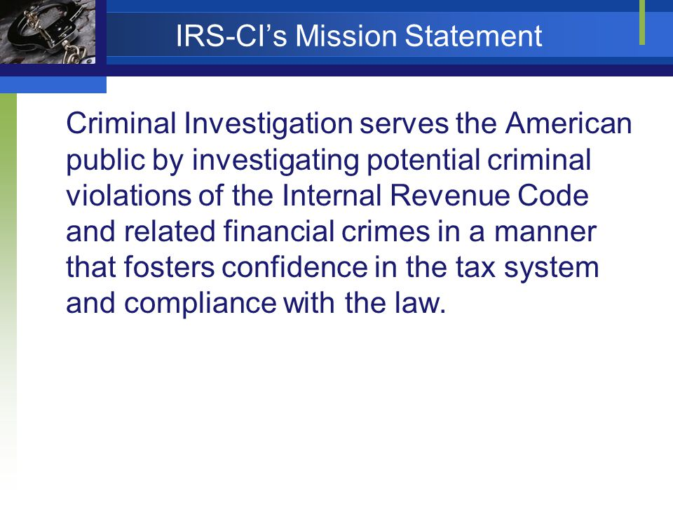IRS-CI's Mission Statement