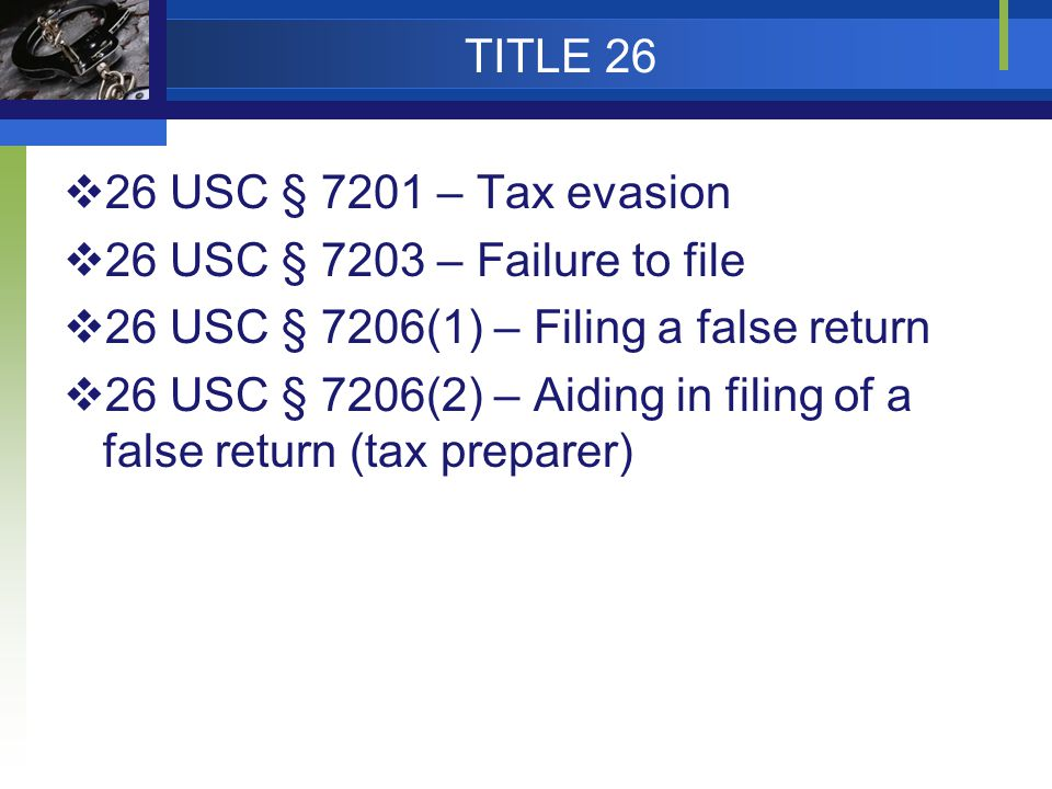26 USC § 7206(1) – Filing a false return