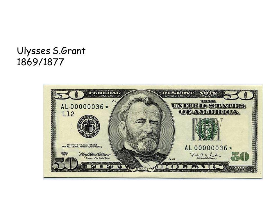Ulysses S.Grant 1869/1877