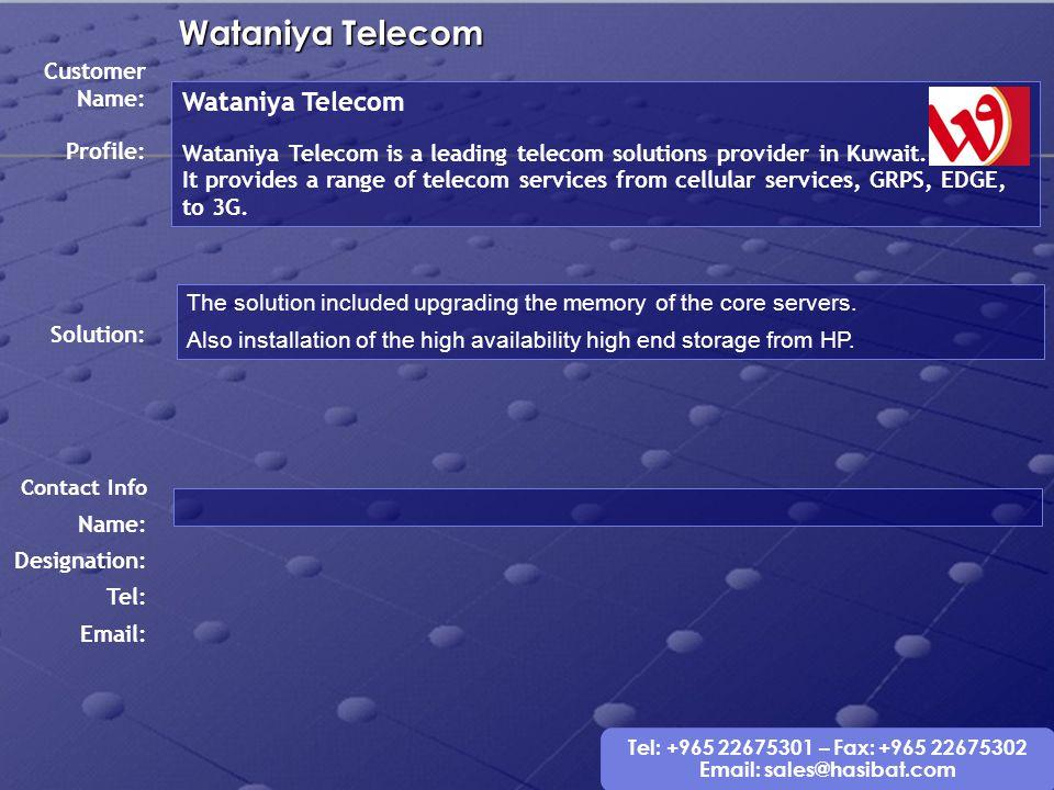 Wataniya Telecom Wataniya Telecom Customer Name: