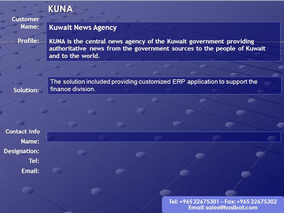 KUNA Kuwait News Agency Customer Name:
