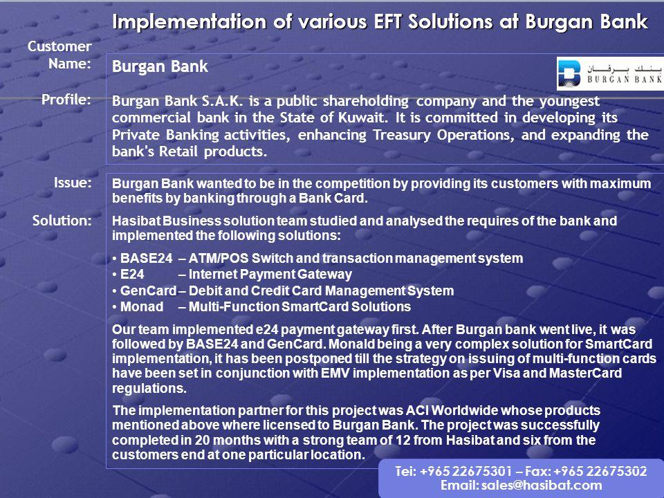 Implementation of various EFT Solutions at Burgan Bank