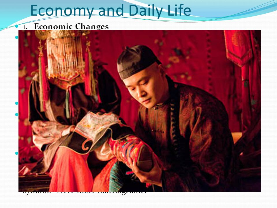 Economy and Daily Life 1. Economic Changes