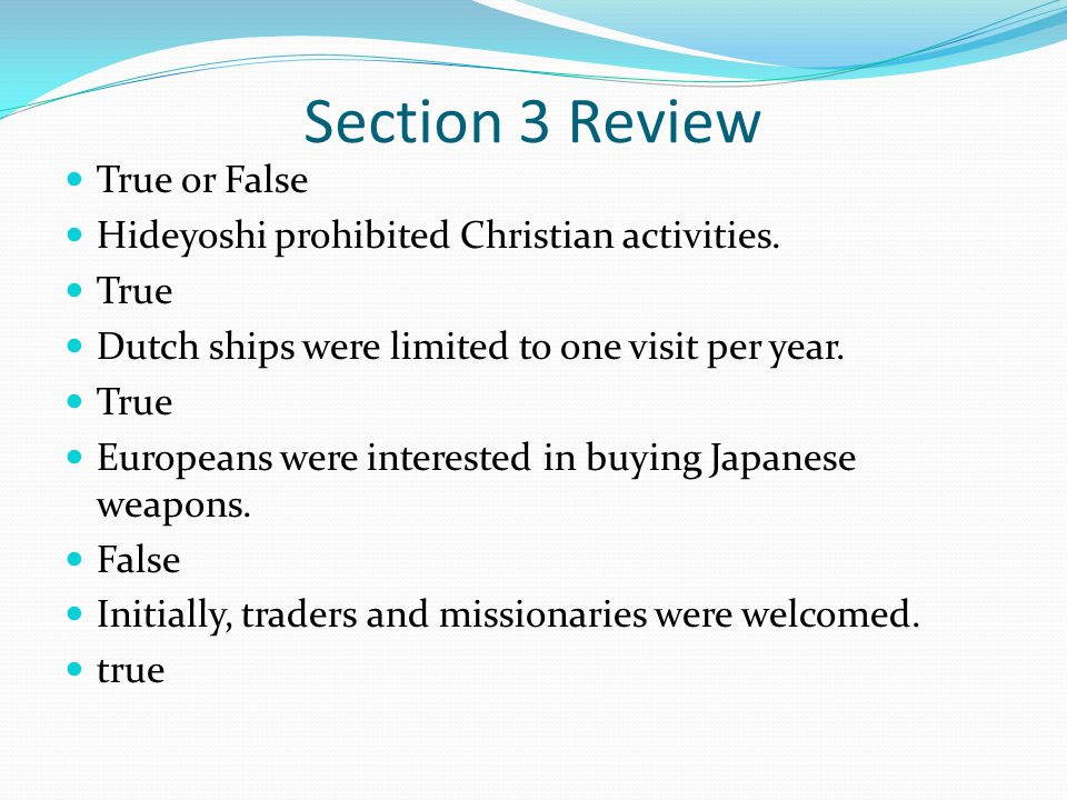 Section 3 Review True or False