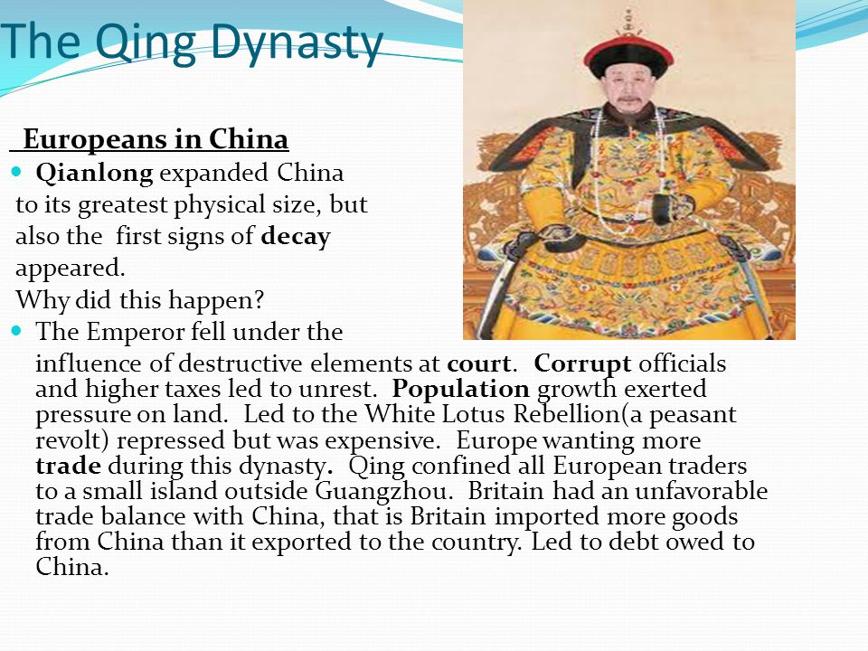 The Qing Dynasty Europeans in China Qianlong expanded China