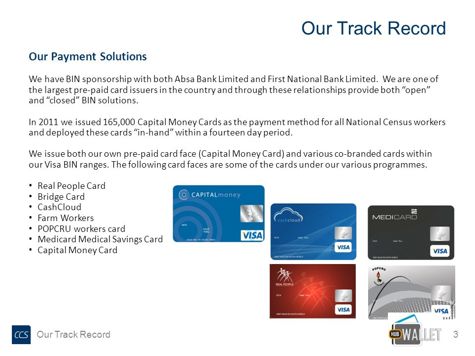 Our Track Record Our Payment Solutions