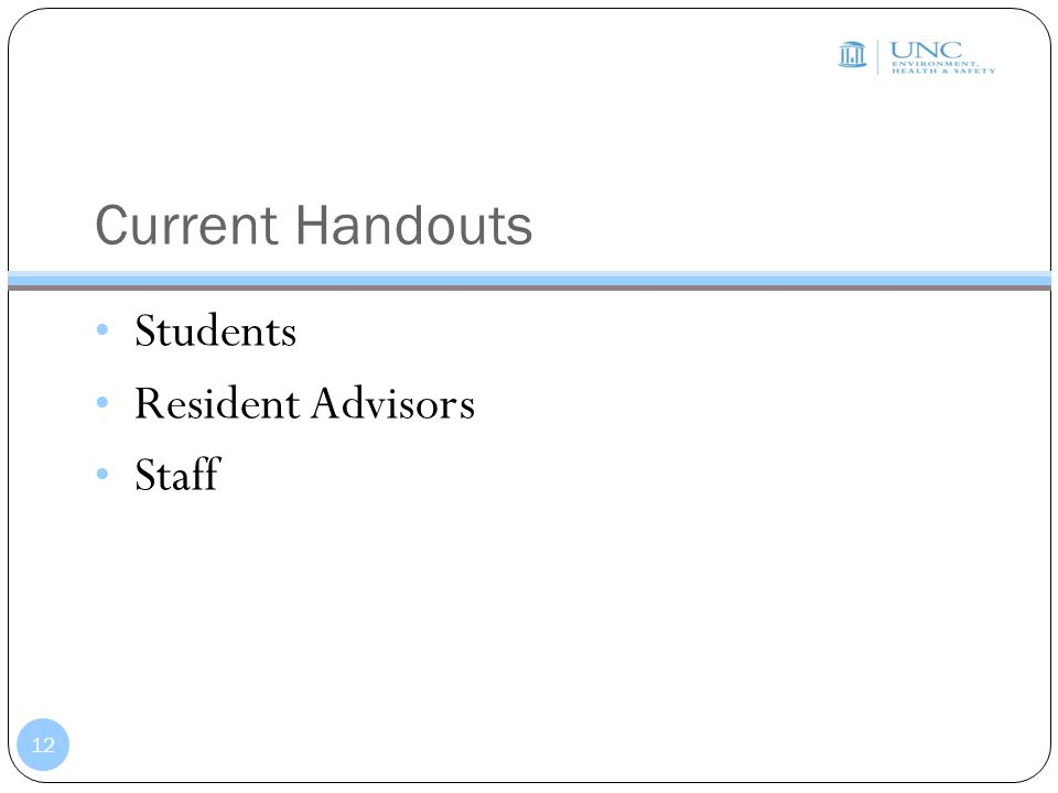 Current Handouts Students Resident Advisors Staff