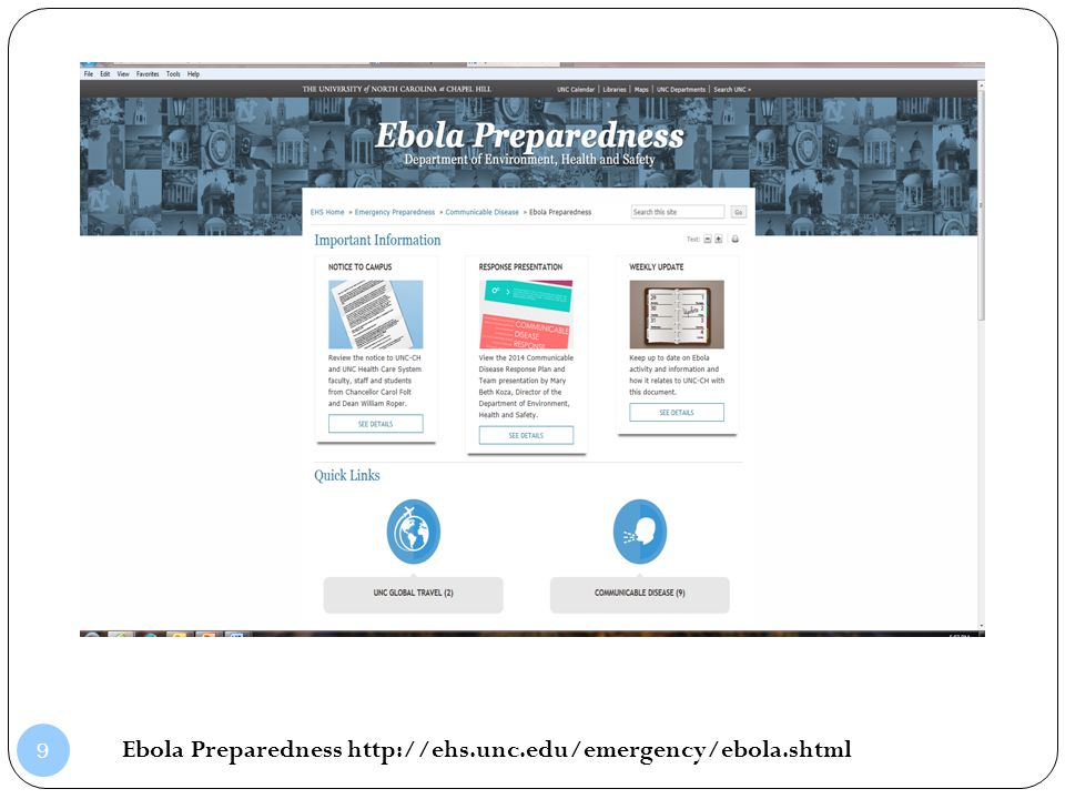 Ebola Preparedness http://ehs.unc.edu/emergency/ebola.shtml