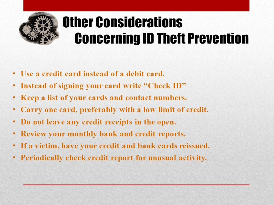 Other Considerations Concerning ID Theft Prevention