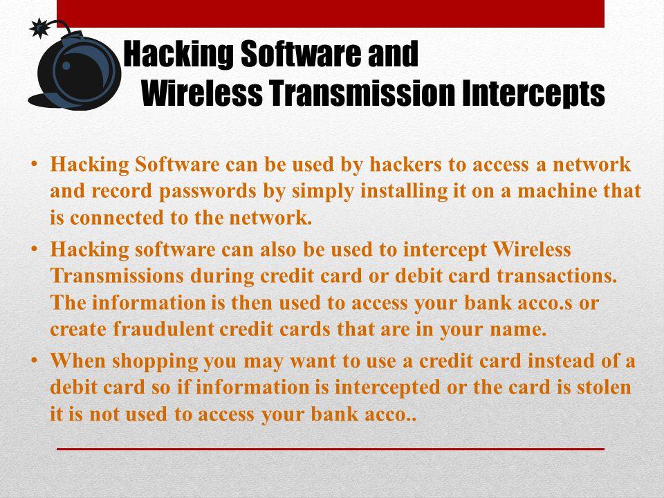 Hacking Software and Wireless Transmission Intercepts