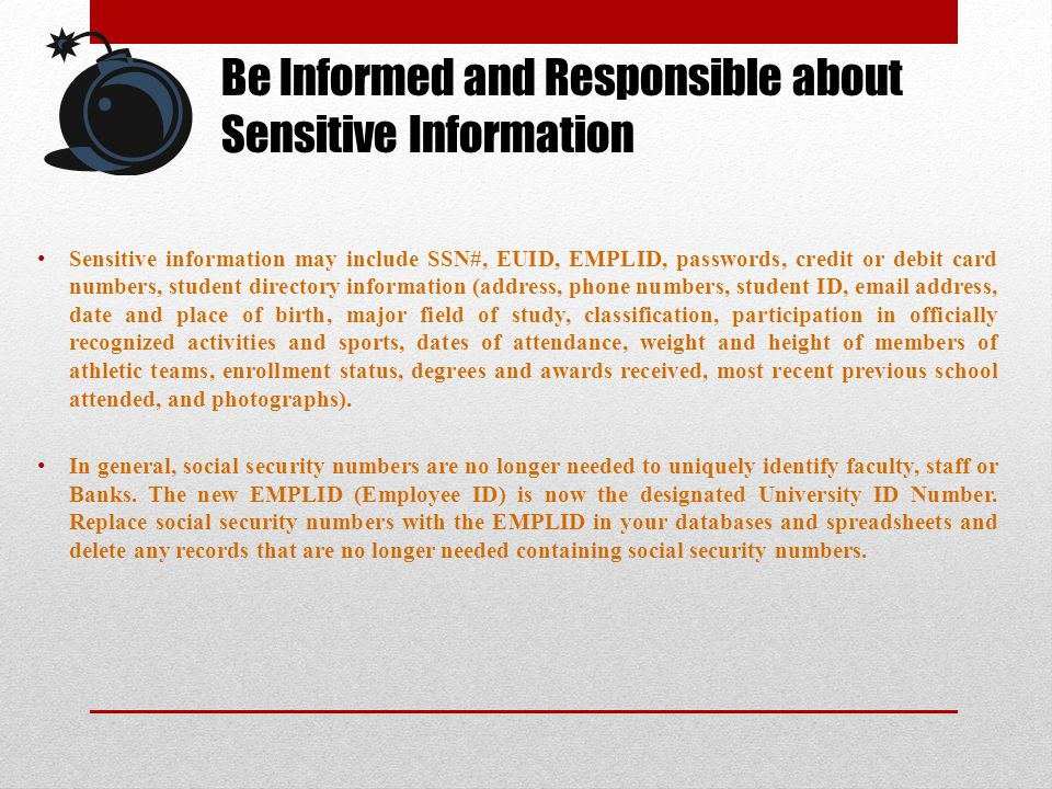 Be Informed and Responsible about Sensitive Information