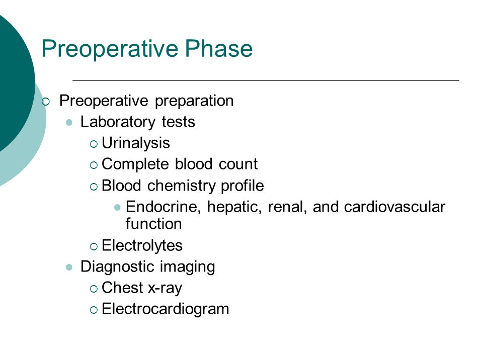 Preoperative Phase Preoperative preparation Laboratory tests
