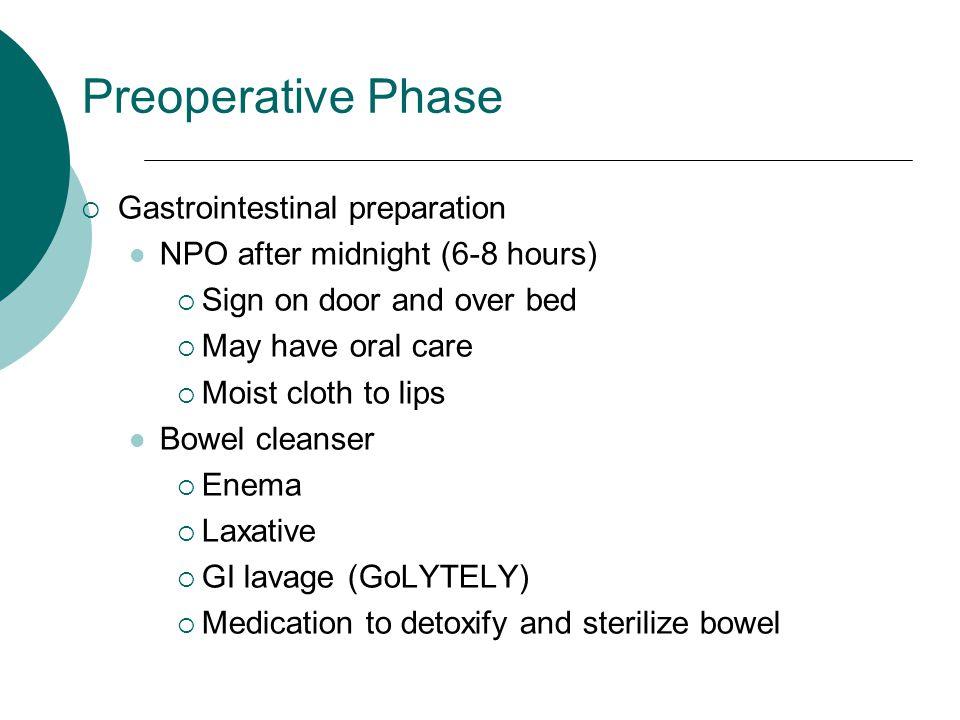 Preoperative Phase Gastrointestinal preparation