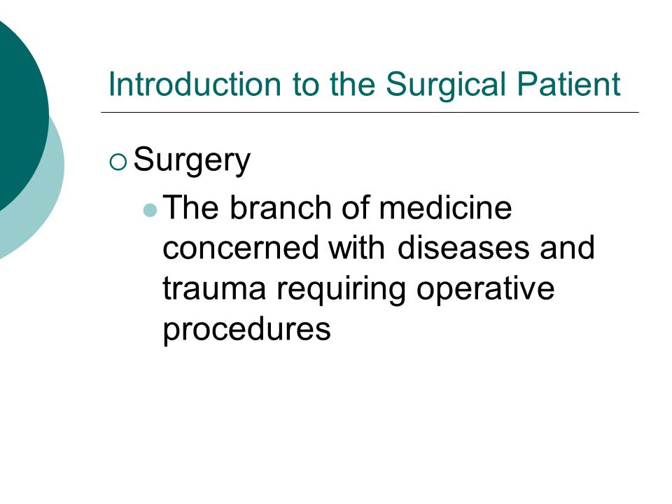 Introduction to the Surgical Patient