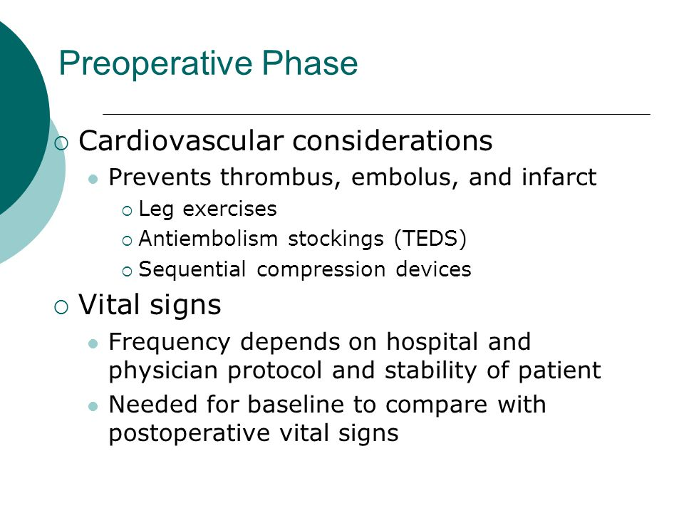 Preoperative Phase Cardiovascular considerations Vital signs