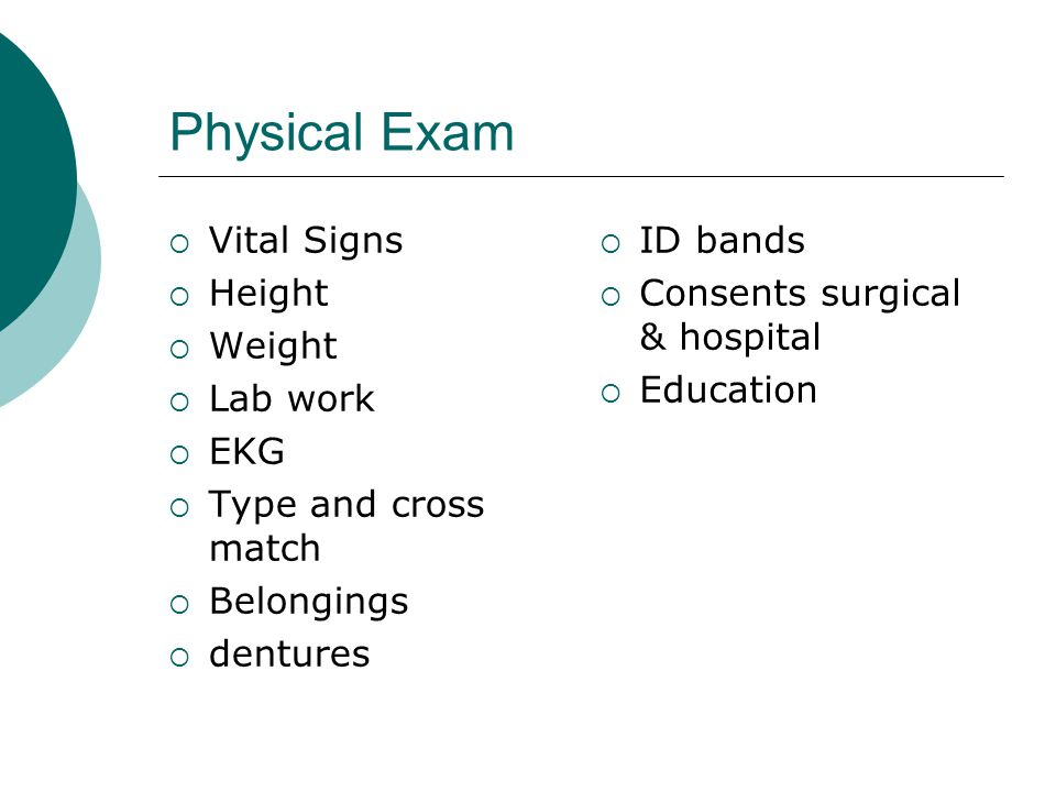 Physical Exam Vital Signs Height Weight Lab work EKG