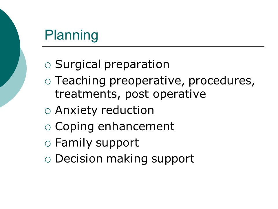 Planning Surgical preparation
