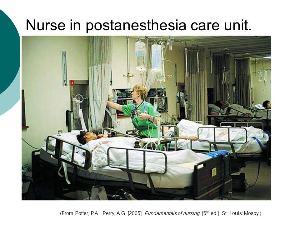 Nurse in postanesthesia care unit.