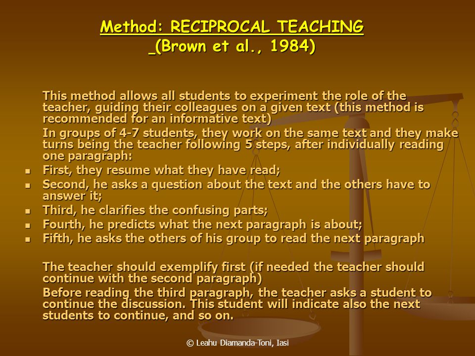 Method: RECIPROCAL TEACHING (Brown et al., 1984)