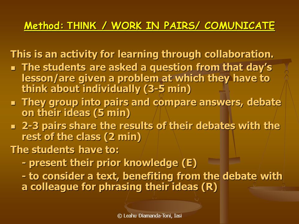 Method: THINK / WORK IN PAIRS/ COMUNICATE