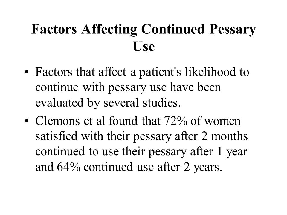 Factors Affecting Continued Pessary Use