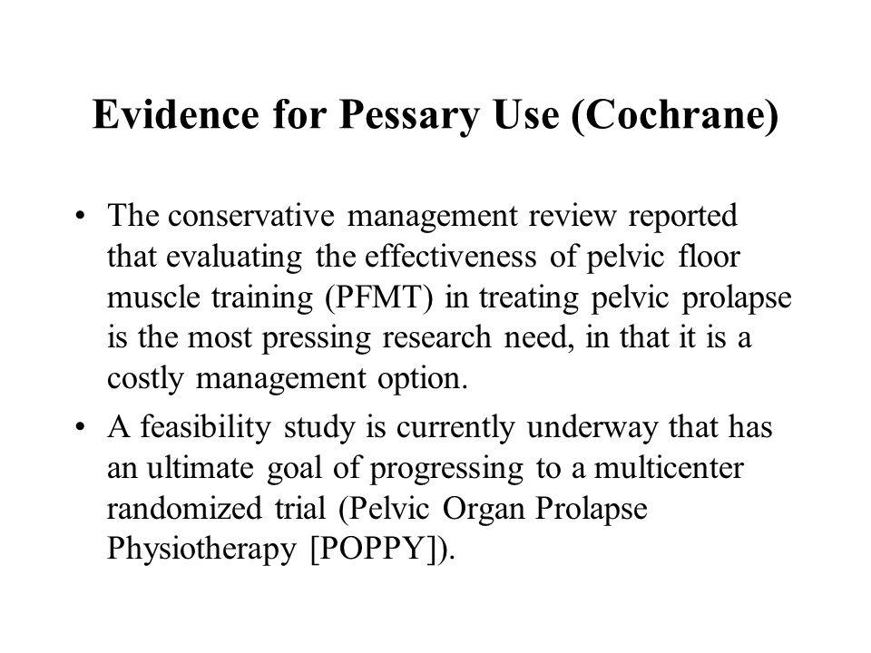 Evidence for Pessary Use (Cochrane)