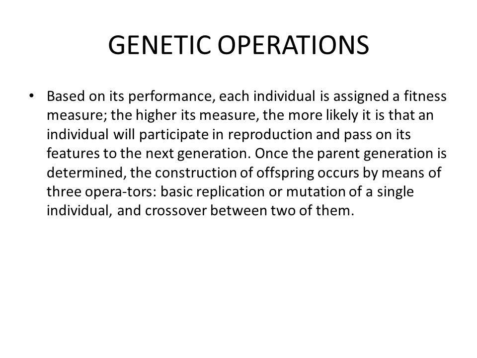 GENETIC OPERATIONS