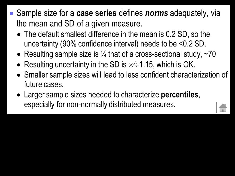 Sample size for a case series defines norms adequately, via the mean and SD of a given measure.