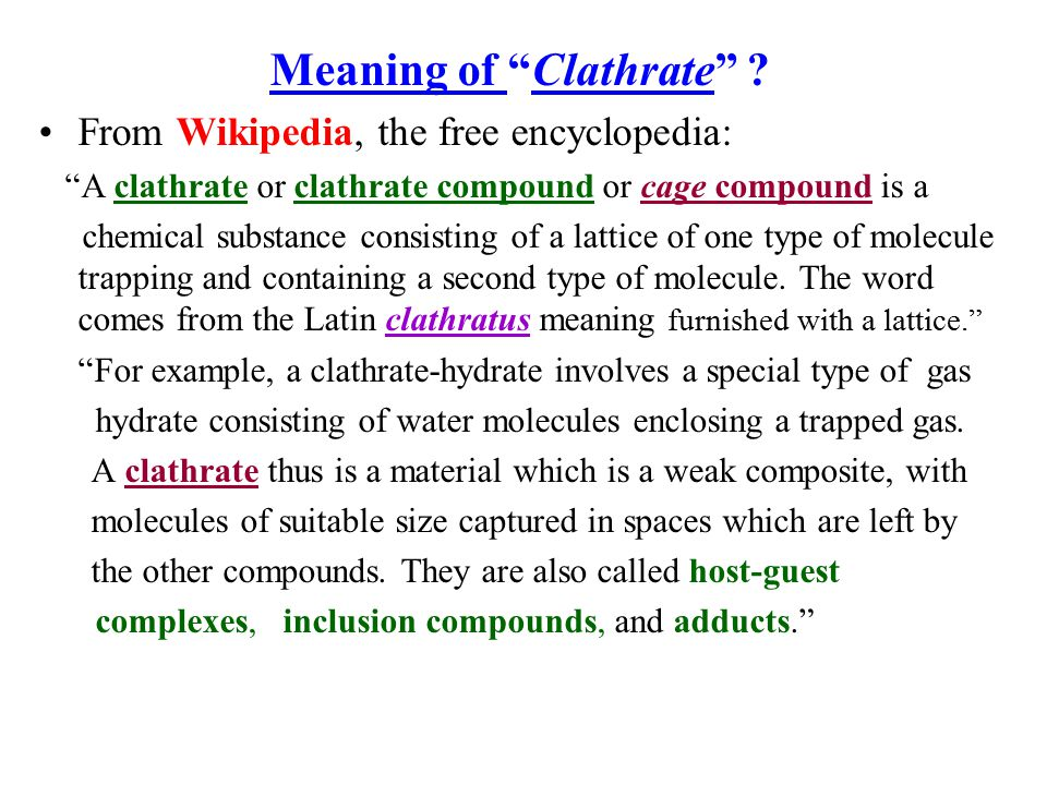 Meaning of Clathrate
