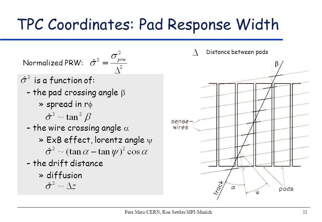 TPC Coordinates: Pad Response Width