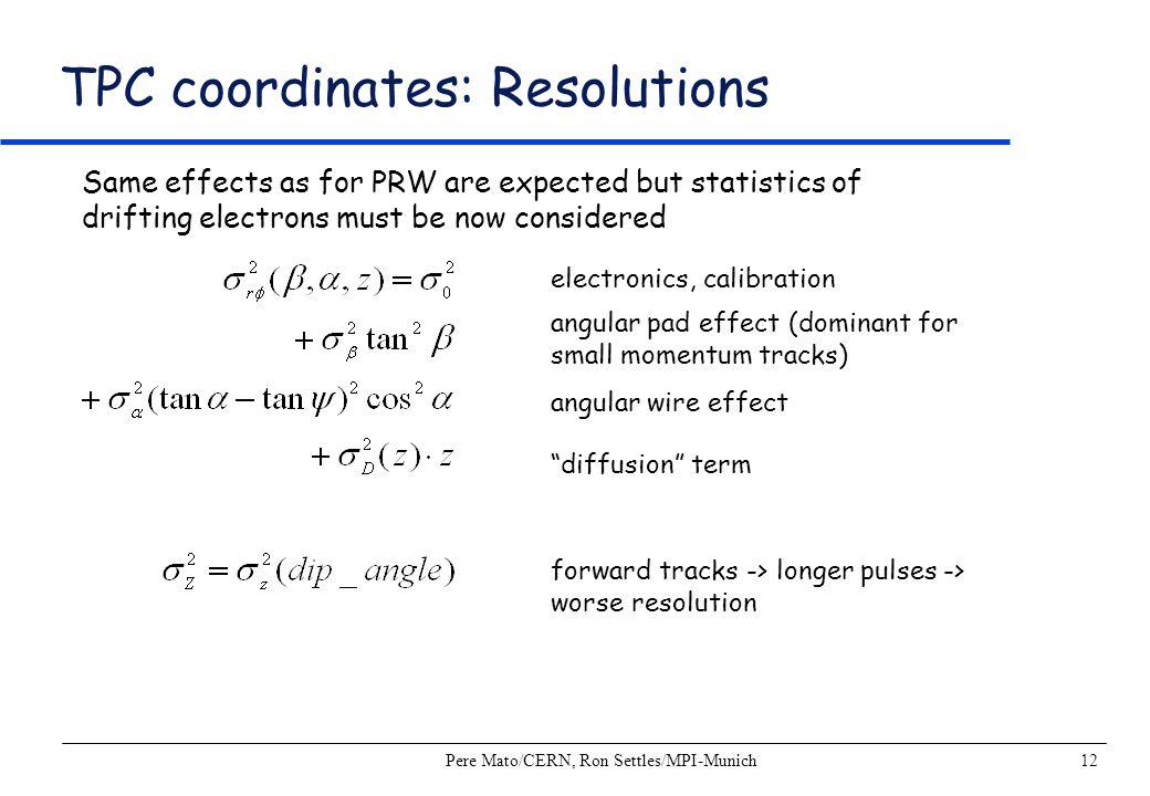 TPC coordinates: Resolutions
