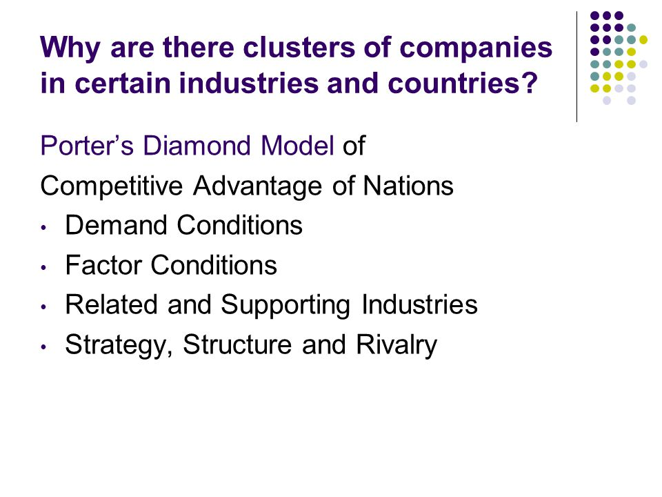Why are there clusters of companies in certain industries and countries