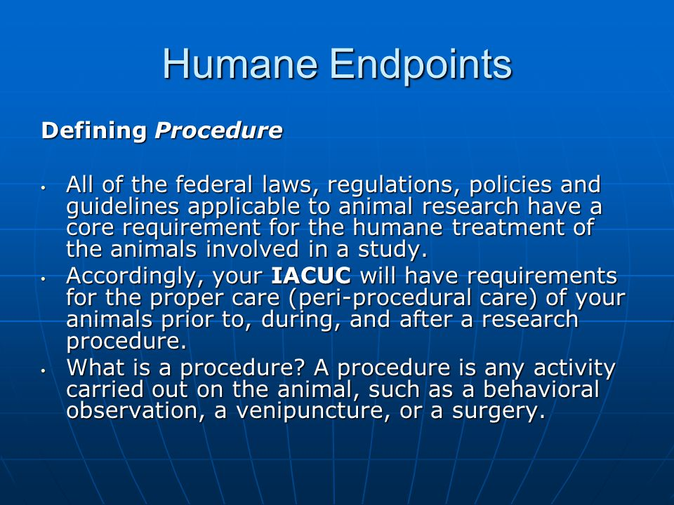 Humane Endpoints Defining Procedure