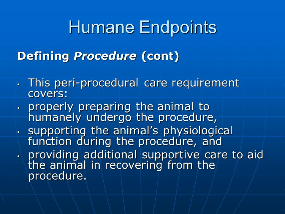 Humane Endpoints Defining Procedure (cont)