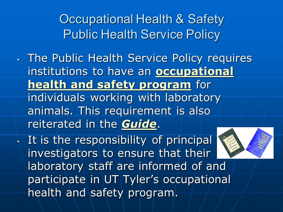 Occupational Health & Safety Public Health Service Policy