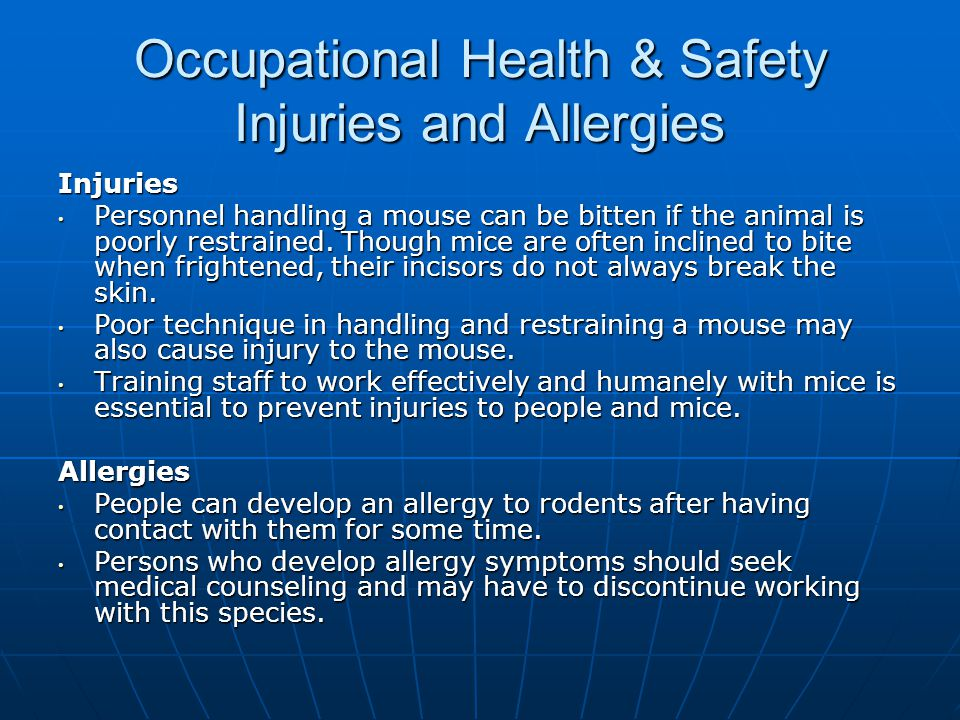 Occupational Health & Safety Injuries and Allergies