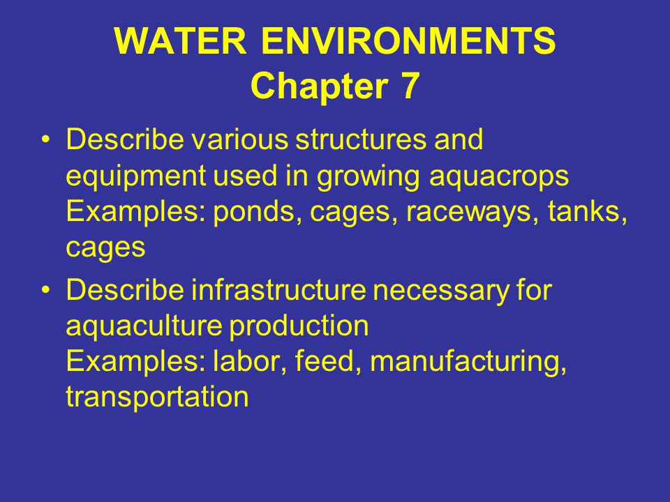 WATER ENVIRONMENTS Chapter 7