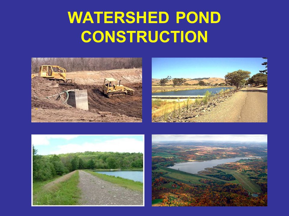 WATERSHED POND CONSTRUCTION